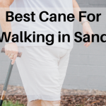 Best Cane For Walking in Sand